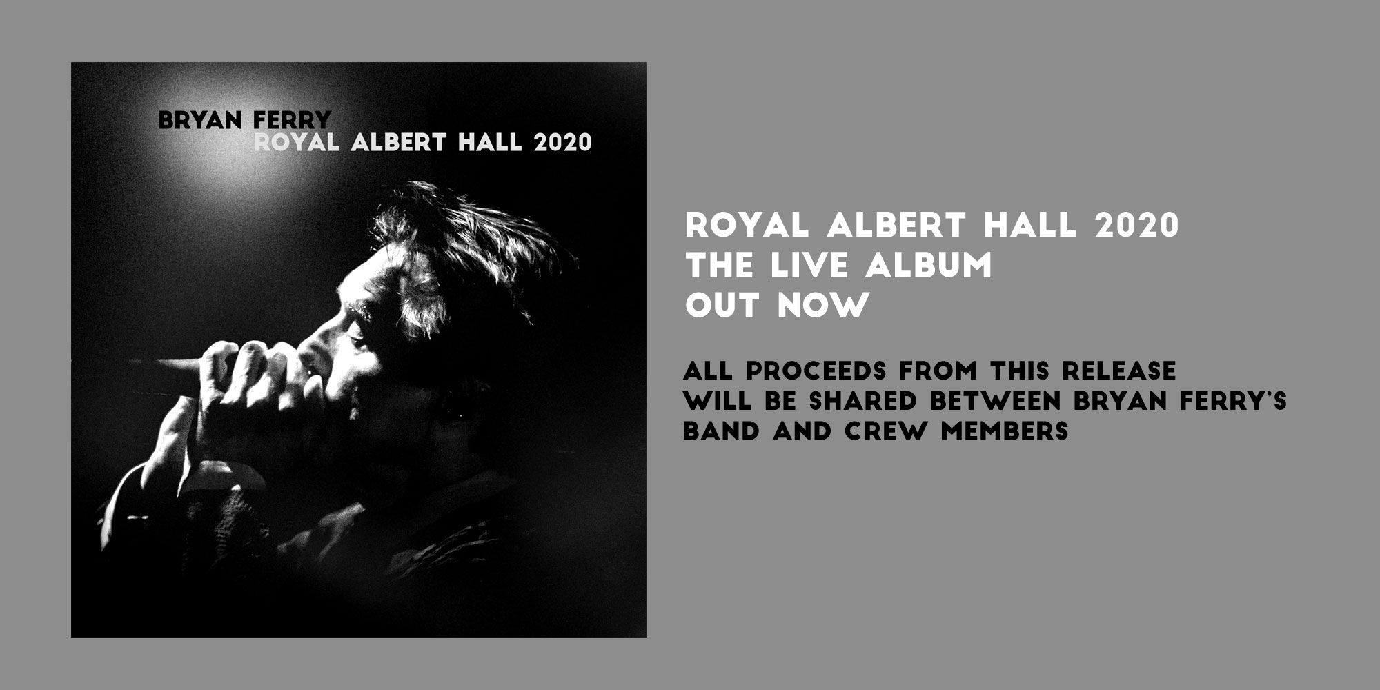 Bryan Ferry Live Album to support Band and Crew Out Now